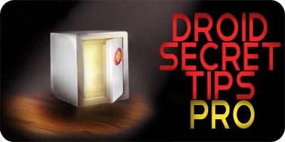 Droid Secret Tips Pro