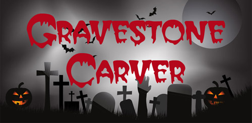 Gravestone Carver for Android